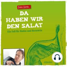 Da haben wir den Salat: Ein Fall für Rubin und Bernstein