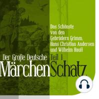 Der Große Deutsche Märchen Schatz