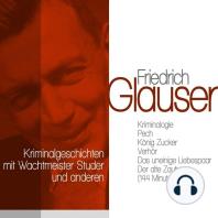 Klassische Kriminalgeschichten mit Wachtmeister Studer und anderen