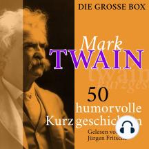 Mark Twain: 50 humorvolle Kurzgeschichten: Die große Box