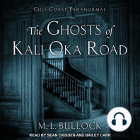 The Ghosts of Kali Oka Road
