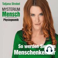 Mysterium Mensch - Physiognomik