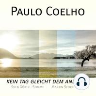 Paulo Coelho - Kein Tag gleicht dem anderen