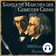 Sämtliche Märchen der Gebrüder Grimm