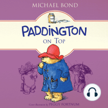 Paddington on Top: Paddington, Book 10