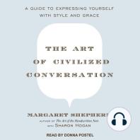 The Art of Civilized Conversation