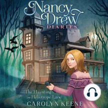 The Haunting on Heliotrope Lane: Nancy Drew Diaries, Book 16