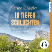 In tiefen Schluchten. Ein Kriminalroman aus dem Süden Frankreichs