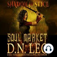 Soul Market - Shadow Justice Trilogy - Book 2