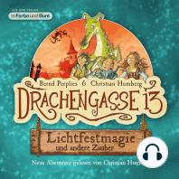 Drachengasse 13 - Lichtfestmagie und andere Zauber