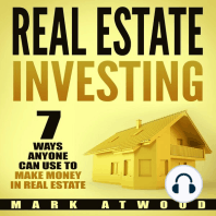 Real Estate Investing: 7 Ways ANYONE Can Use To Make Money In Real Estate