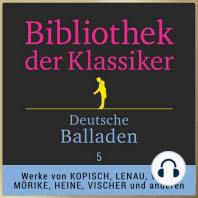 Deutsche Balladen 5