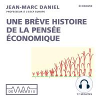 Une brève histoire de la pensée économique