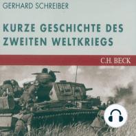 Die kurze Geschichte des Zweiten Weltkriegs