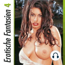 Erotische Fantasien - Vol. 4