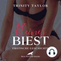 Kleines Biest   Erotik Audio Story   Erotisches Hörbuch