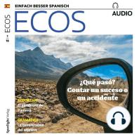 Spanisch lernen Audio - Was ist passiert? Von einem Ereignis oder einem Unfall erzählen