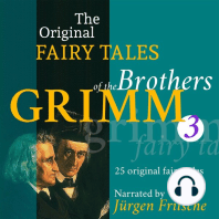The Original Fairy Tales of the Brothers Grimm. Part 3 of 8.