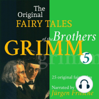 The Original Fairy Tales of the Brothers Grimm. Part 5 of 8.