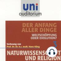 Naturwissenschaft und Religion 03