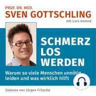 Prof. Dr. med. Sven Gottschling (mit Lars Amend)