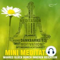Reich sein mit Mini Meditation