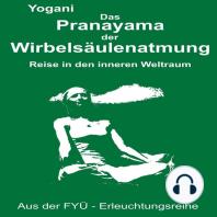 Das Pranayama der Wirbelsaeulenatmung
