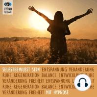 Selbstbewusst sein mit Hypnose