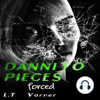 Danni To Pieces: Forced: Volume 1