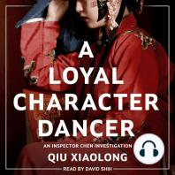 A Loyal Character Dancer
