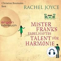 Mister Franks fabelhaftes Talent für Harmonie (Ungekürzte Lesung)