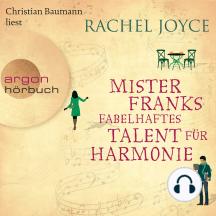 Mister Franks fabelhaftes Talent für Harmonie (Gekürzte Lesung)