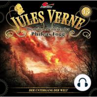 Jules Verne, Die neuen Abenteuer des Phileas Fogg, Folge 13