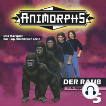 Animorphs, Folge 5: Der Raub