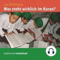 Was steht wirklich im Koran? (Ungekürzt)