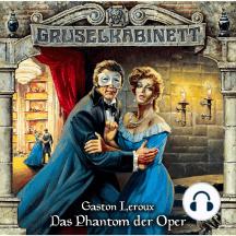 Gruselkabinett, Folge 4: Das Phantom der Oper