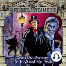 Gruselkabinett, Folge 10: Dr. Jekyll und Mr. Hyde
