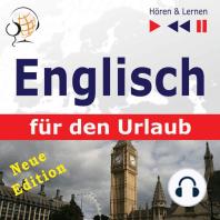 Englisch für den Urlaub – Hören & Lernen