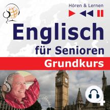 Englisch für Senioren. Grundkurs: Teil 4. Freizeit (Hören & Lernen)