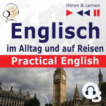 Englisch im Alltag und auf Reisen – Practical English: Teil 3. Sport und Gesundheit (Niveau A2 bis B1) – Hören & Lernen)