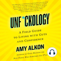 Unf*ckology: A Field Guide to Living with Guts and Confidence