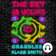 The Sky Is Yours