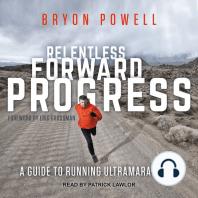 Relentless Forward Progress