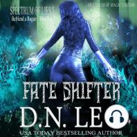 Fate Shifter - Surge of Magic - Book 2