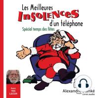 Les meilleurs insolences d'un téléphone: Spécial temps des fêtes