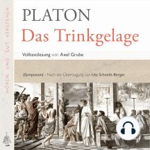 Das Trinkgelage: Volltextlesung von Axel Grube.