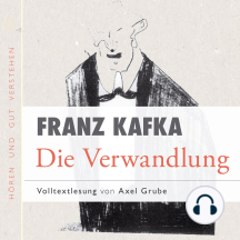 Die Verwandlung: Volltextlesung von Axel Grube.