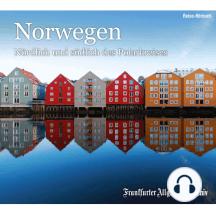 Norwegen: Nördlich und südlich des Polarkreises