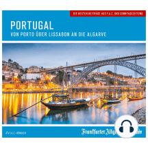 Portugal: Von Porto über Lissabon an die Algarve
