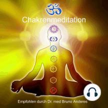 Chakrenmeditation: Eine mentale Unterstützung für die Chakrenreinigung
